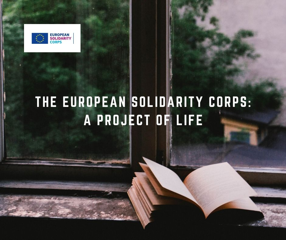 The European Solidarity Corps: a project of life
